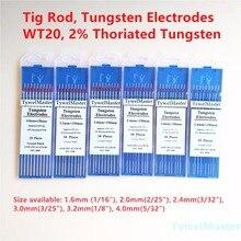 WT20 вольфрамовый электрод Профессиональный Tig стержень 1,0 1,6 2,0 2,4 3,0 3,2 мм для варианта 2% торированный для Tig сварочный аппарат