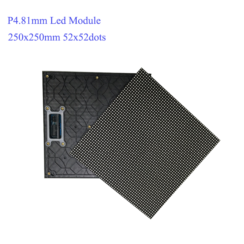 P4.81 Outdoor 52x52dot matrix led module 250x250mm size, 500x1000 rental cabinet screen led module video wall for advertising