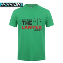 """Have No Fear The Lawyer Is Here"" T-shirt"
