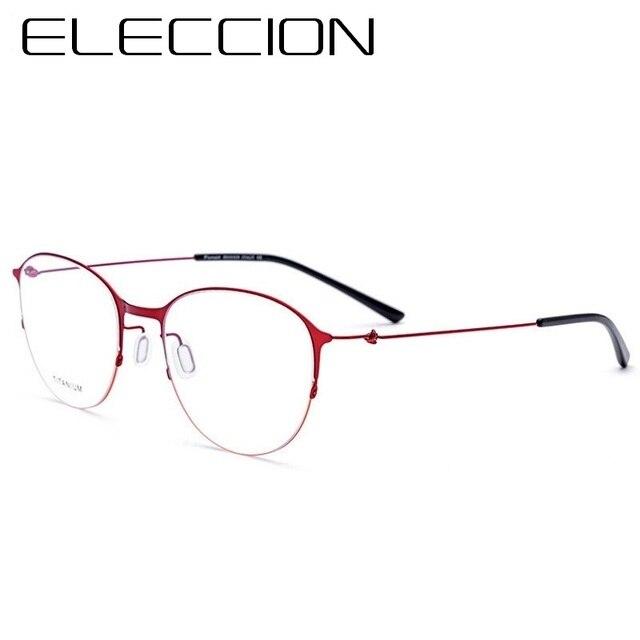 7376f56e51 ELECCION Titanium Rim 2018 New Female Half Round Frames Eyeglasses Morten Style  Glasses Frame Men and