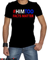 #HimToo T Shirt Unisex Adult Funny Sizes Political Brett Kavanaugh Mens Rights2019 fashionable Brand 100%cotton Printed Round Ne