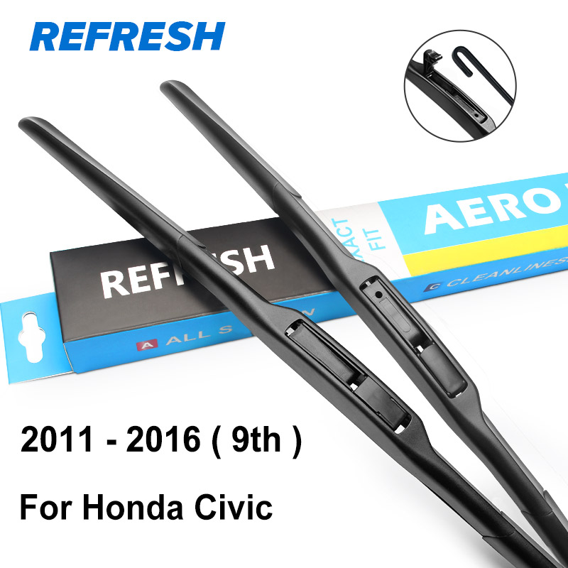 REFRESH Щетки стеклоочистителя для Honda Civic 7th 8th 9th Generation(только для международной версии - Цвет: 2011 - 2016 ( 9th )