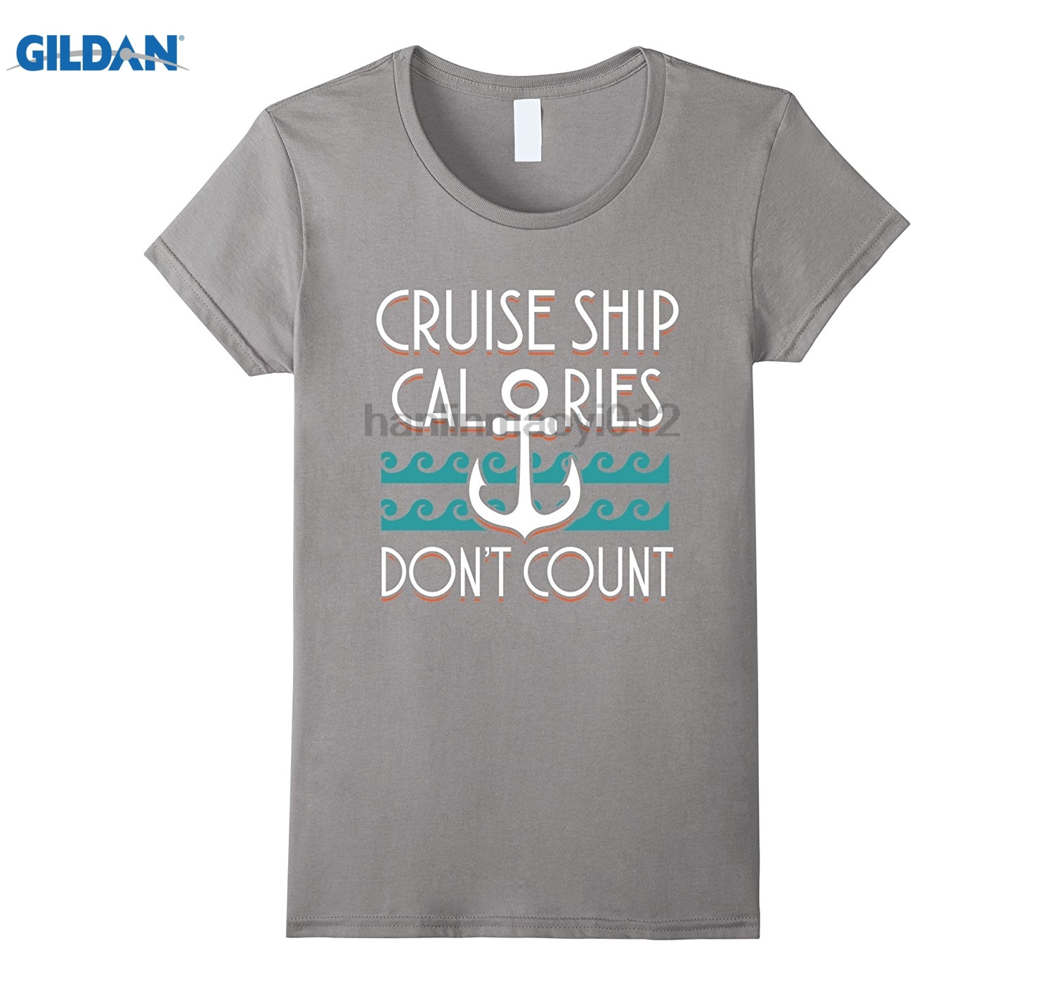 GILDAN Cruise Ship Calories Dont Count Funny T-Shirt Womens T-shirt