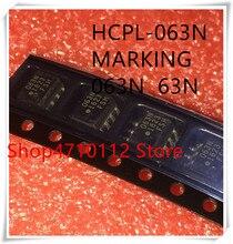 NEW 10PCS/LOT HCPL-063N-000E HCPL-063N MARKING 63N 063N SOP-8 IC
