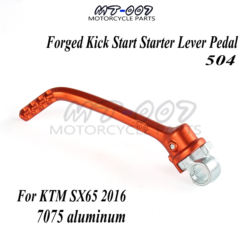 New Forged Kick Start Starter Lever Pedal Arm For KTM SX65 2016 Motocross Dirt Bike Off Road Motorcycle parts Free Shipping crf50 frame battery box dirt pit bike case holder off road motorcycle apollo 110 chinese motocross
