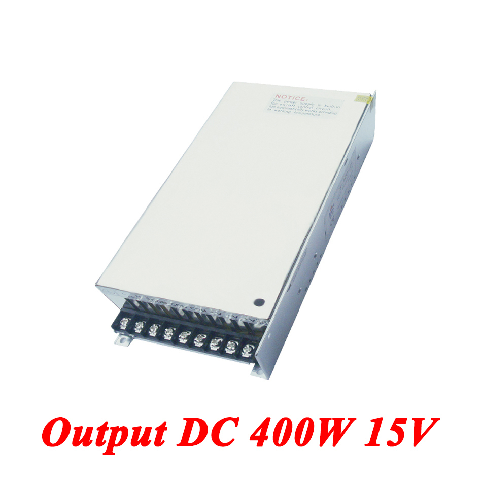 S-400-15 400W 15v 26A,Single Output Ac-dc Switching Power Supply For Led Strip,AC110V/220V Transformer To DC 15V,led Driver 18v10a dc power supply motor adapter ac110v 220v transformer 18v 180w led driver ac dc switching power supply ce fcc cert