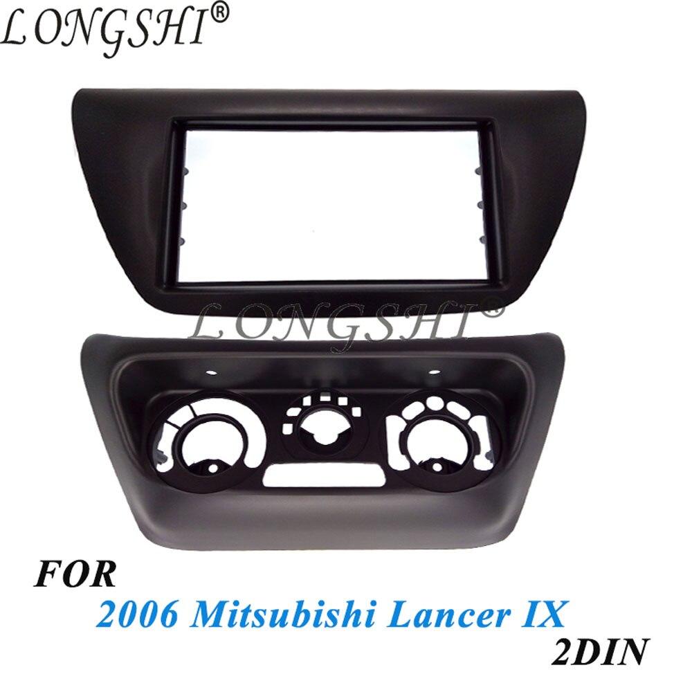 2DIN AC panneau d'accessoires de commande + autoradio Fascia pour Mitsubishi Lancer IX 2006 contrôle central lecteur DVD cadre kit d'outils pour habillage 2 din