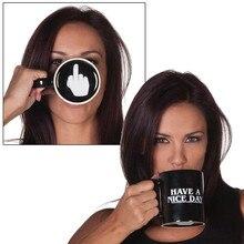 Haben einen Schönen Tag Becher Kreative Mittelfinger Lustige Kaffeetassen tasse für Kaffee Milch Tee Tassen Neuheit Geschenke 10 unze F wort