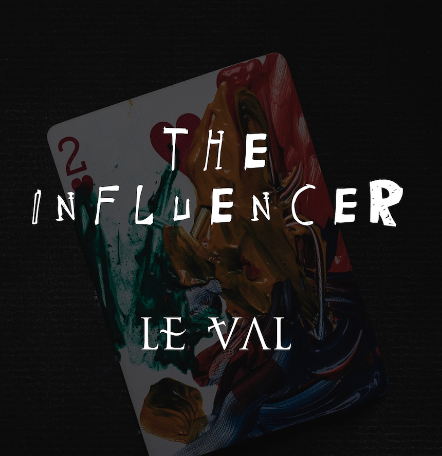 The Influencer By Lewis Le Val,Magic Tricks