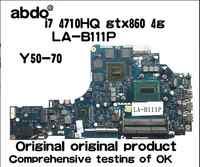 Abdo ZIVY2-placa base de LA-B111P para portátil Lenovo Y50-70 Y50, CPU i7, 4710HQ, GTX860M, 2G, DDR3, 100%