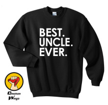 Uncle Shirt Best Ever Husband Gift Fathers Day Cool Top Crewneck Sweatshirt Unisex More Colors