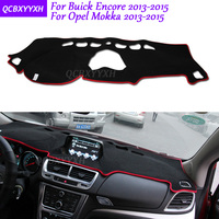 For Buick Encore Opel Mokka 2013 2015 Dashboard Mat Protective Interior Photophobism Pad Shade Cushion Car