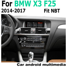 цена на Android car multimedia player For For BMW X3 F25 2014-2017 NBT Navigation Navi GPS BT Support 4G 3G WiFi Radio HD Screen stereo
