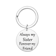 Always My Sister, Forever Friend Necklace, Best Friends Stainless Steel Pendant Friendship Gift Women Keyring