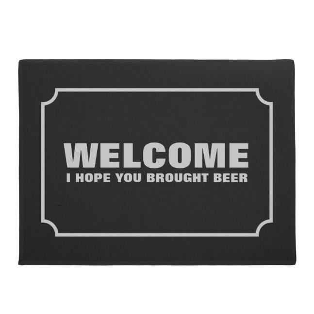 Funny Welcome I Hope You Brought Beer Door Mat Novelty Beer Joke Quote  Entrance Floor Mats Black White Carpet Rug Rubber Printed