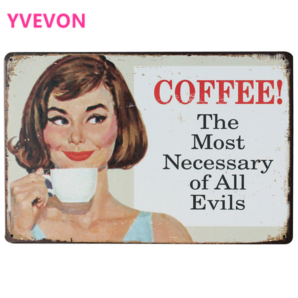 COFFEE The most necessary of All Evils Metal Decor Sign Vintage Tin Plaque for kitchen cafe painting SPM9-5 20x30cm A2