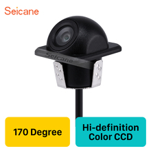 Seicane 170 градусов Здравствуйте-definition color CCD автомобильная Система помощи при парковке HD резервная камера заднего вида с водостойким ночным видением