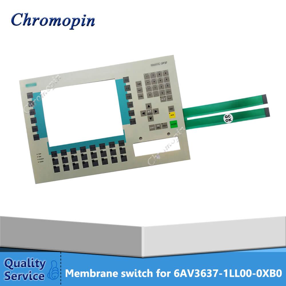 Membrane switch for 6AV3637-1LL00-0XB0 6AV3 637-1LL00-0XB0 6AV3637-1ML00-0FX0 6AV3 637-1ML00-0FX0 OP37 membrane switch 6av3 515 1ma22 for op15 c2