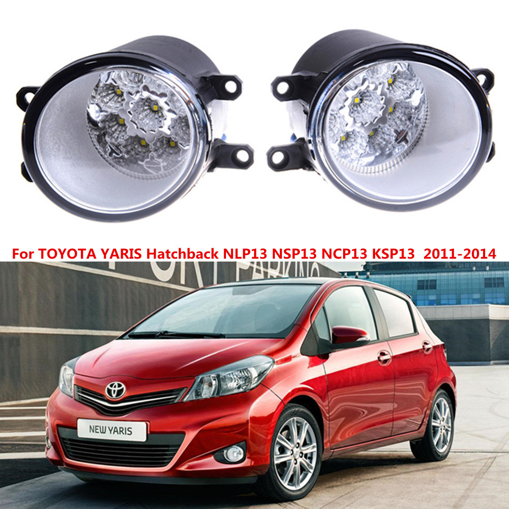 For TOYOTA YARIS Hatchback NLP13 NSP13 NCP13 KSP13  2011-2014 Car styling LED fog Lights high brightness fog lamps 1set for lexus rx gyl1 ggl15 agl10 450h awd 350 awd 2008 2013 car styling led fog lights high brightness fog lamps 1set