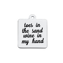 BULK 30pcs Stainless Steel Toes In The Sand Wine My Hand Charms Beach Quote Pendants
