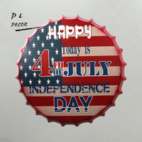 DL HAPPY 4TH JULY DAY Bottle Cap Mural Painting Vintage Gift Metal Plaque Club Party Tin Sign Decor