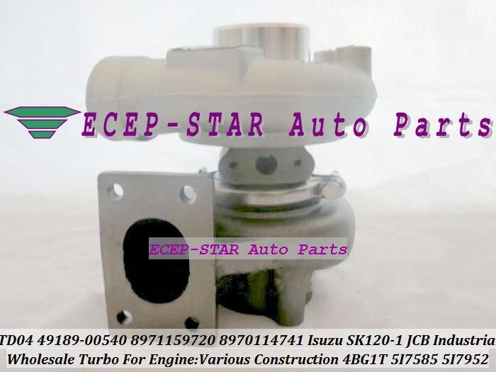 TD04HL 49189-00540 8971159720 5I7585 5I7952 Turbo Turbocharger For ISUZU SK120 SK120-1 JCB Industrial Construction 4BG1 T 4BG1T