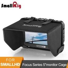 """SmallRig Monitor Gabbia con Mantice per SmallHD Messa A Fuoco Serie 5 """"monitor di Protezione Gabbia + Sun Shield Hood Kit  2249"""