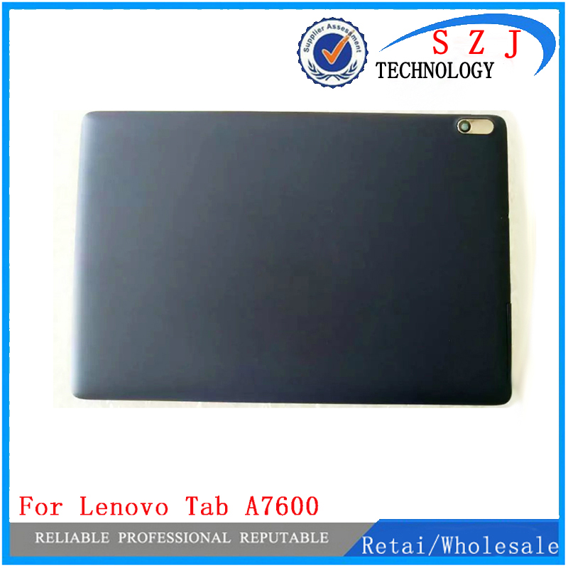 New 10.1'' inch For Lenovo Tab A10-70 A7600 A7600-F back case cover Rear shell Battery cover Repairment Free Shipping 3 7v 6340mah battery for s6000 a1000a3000 s600h a3000 h b6000 f l11c2p32 1icp3 62 147 2 free shipping