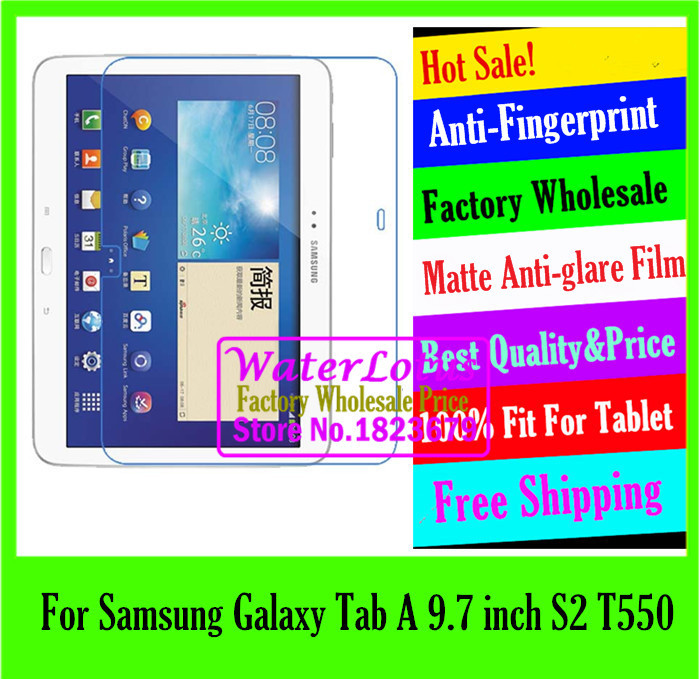 For Samsung Galaxy Tab A 9.7 inch S2 T550 pad Matte Anti-glare protective LCD film for tablet notebook computer screen protector