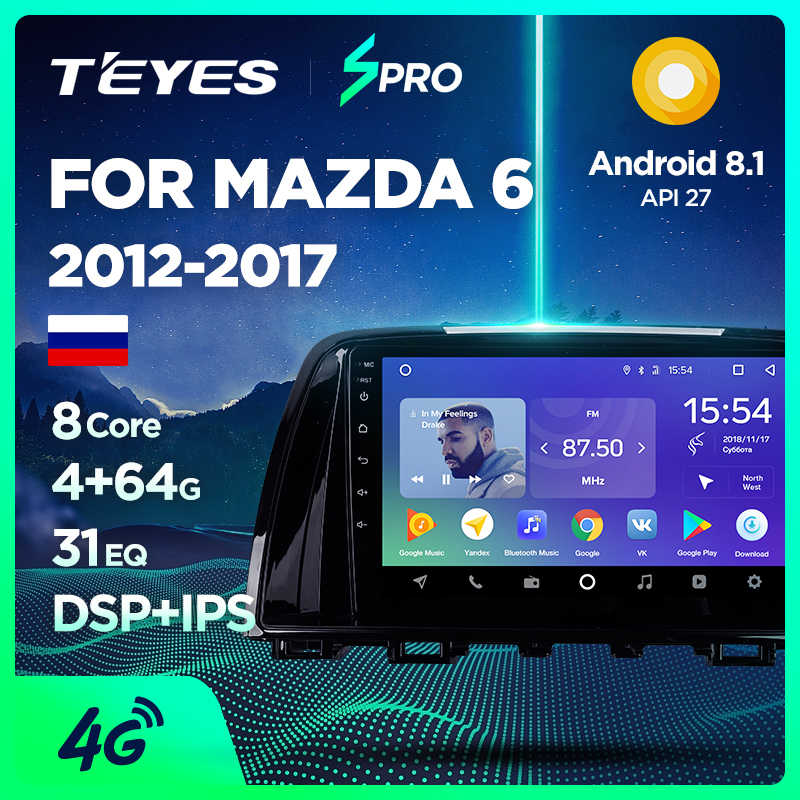 TEYES SPRO auto Radio Multimedia no 2 din android Video Player navegación GPS para Mazda 6 3 Ultra Atenza 3 2012, 2013, 2014-2017