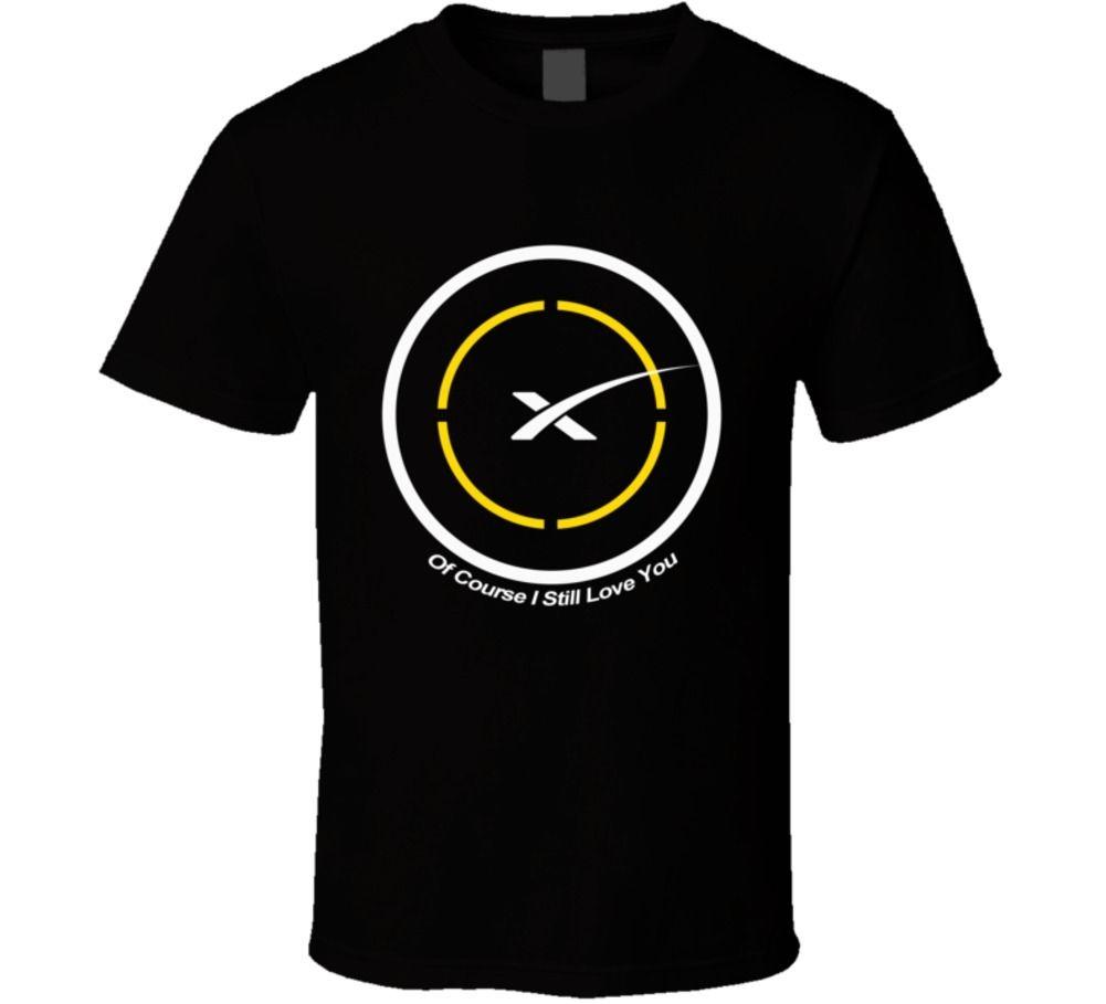 Moda uomo Spacex Naturalmente Ho Ancora Ti Amo Drone Nave prima Fase di Atterraggio Tee Shirt Per Gli Uomini O Collo Tops Uomo