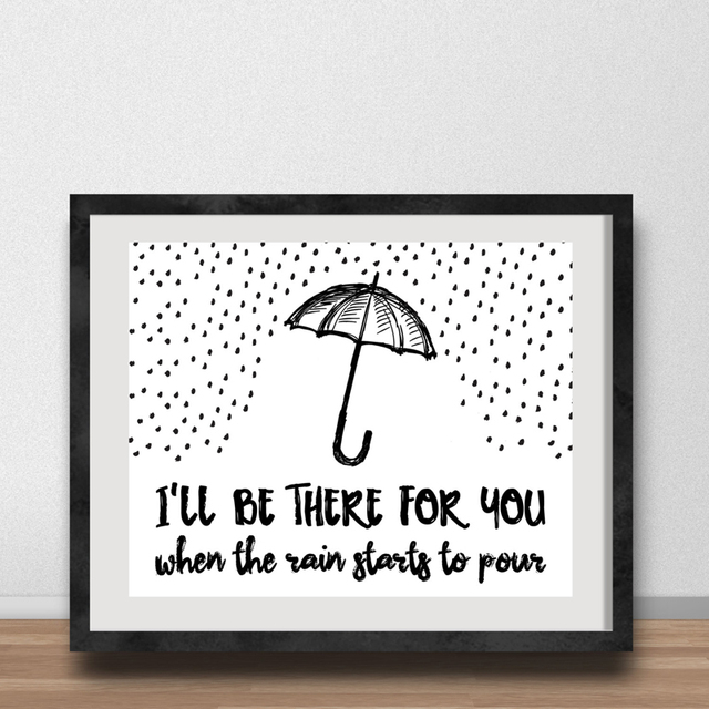 Umbrella Quotes Canvas Painting Ill Be There For You When The Rain