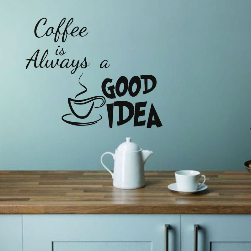 Coffee Is Always A Good Idea Kitchen Wall Sticker Living Room Vinyl  Adhesive Wall Decor Decal
