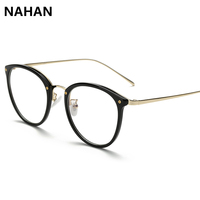 NAHAN Brand Round Eyewear Frames Eye Glasses Frames For Women Men Unisex Plain Mirror Eyeglasses Ladies