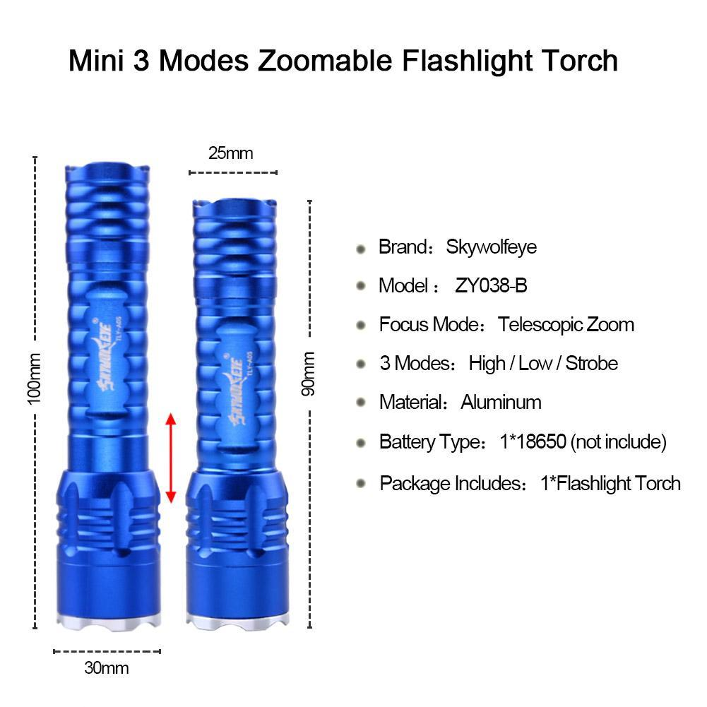 Skywolfeye Zoom Q5 LED Flashlight Torch Light Lamp 3 Modes Mini Torch Outdoor For 1 * 18650 Rechargeable Battery Blue