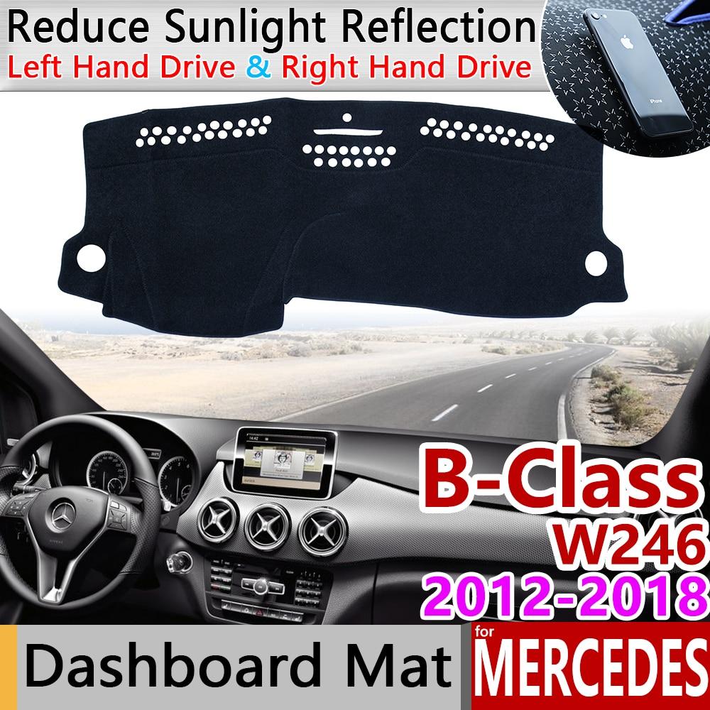 For Mercedes Benz B-Class W246 Anti-Slip Mat Dashboard Cover Pad Sunshade Dashmat Accessories B-Klasse B160 B180 B200 2016 2018