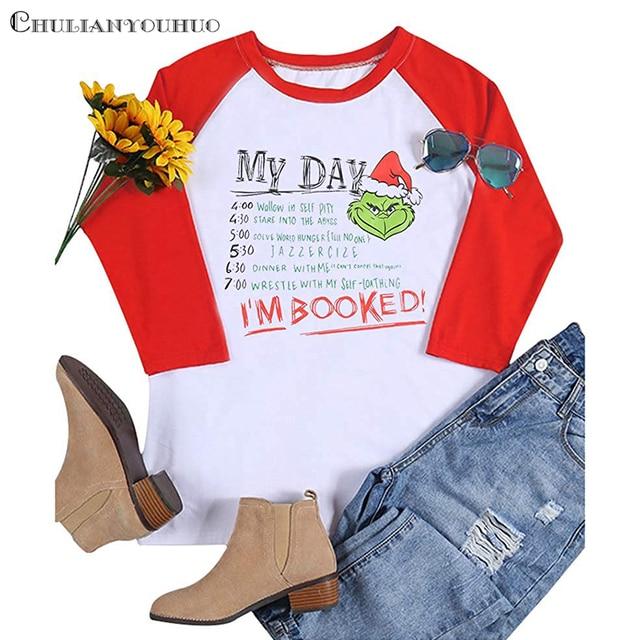 Grinch Weihnachten Shirt Für Frauen Mein Tag ICH Bin Gebucht Raglan 3/4 Sleeve Lustige Baseball T-shirt Lässig Niedliche Weibliche T shirt Top