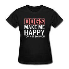 100% Cotton Print Women'S Print Crew Neck Dogs Make Me Happy Female  Short-Sleeve Tee white crew neck french fries print tee
