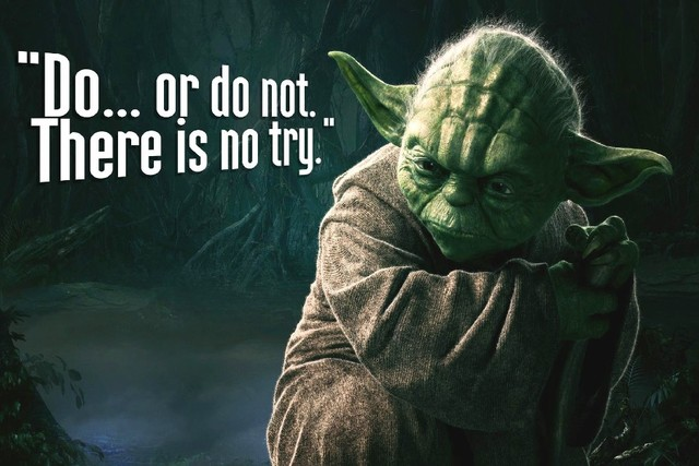 Image result for do or do not