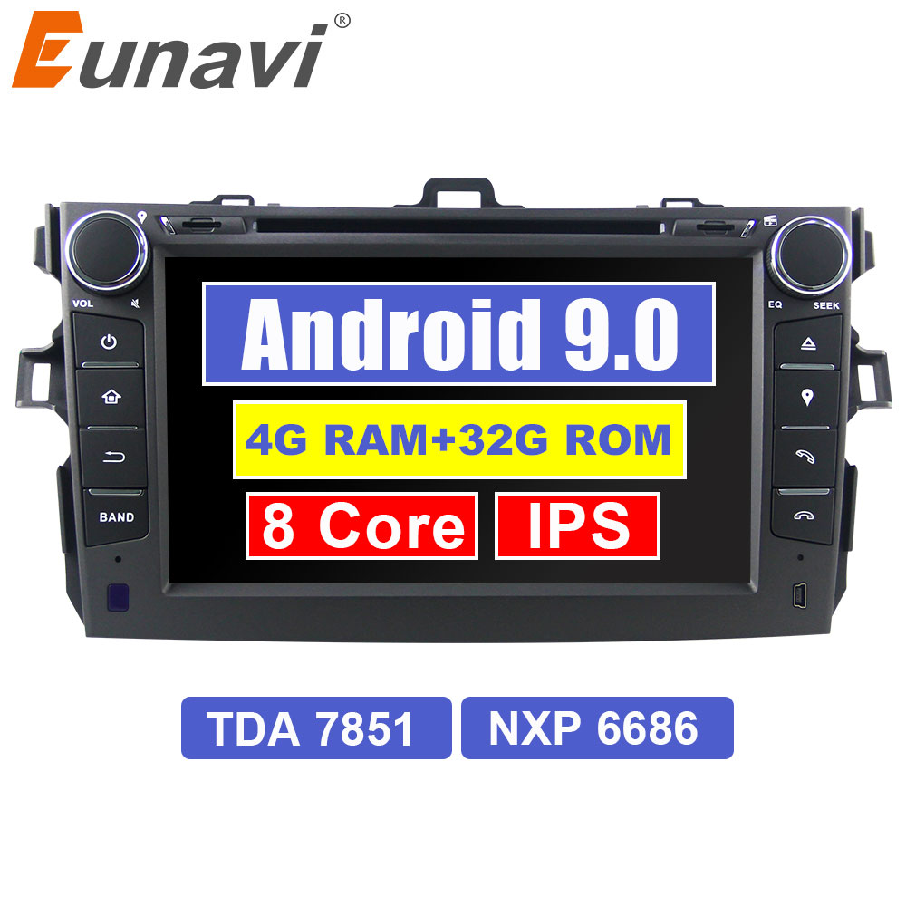 Eunavi 2 din Android 9.0 Car dvd player gps for Toyota Corolla 2007 2008 2009 2010 2011 IPS screen car stereo radio 4G RAM 7851