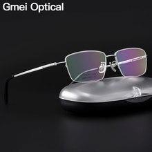 Gmei 광학 초경량 100% 순수 티타늄 하프 림 안경 프레임 비즈니스 남성 근시 독서 처방 안경 LR8961