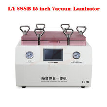 LY 888B all in one Soft-Hard airbag type OCA laminator 15 inch with S6 S6+ S7 NOTE4 EDGE OCA moulds, free tax to EU