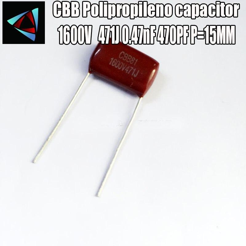 16PCS 1600V 1.6KV 471J 0.47nF 470PF P15 Polypropylene Film Capacitor Pitch 15mm