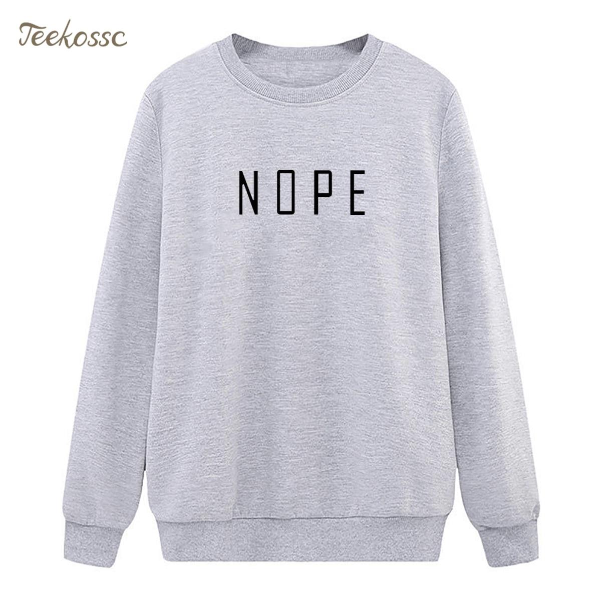 NOPE Sweatshirt Gray Black Hoodie 2018 Hipster Winter Autumn Women Lasdies Pullover Fleece Warm Loose Casual Brand Streetwear