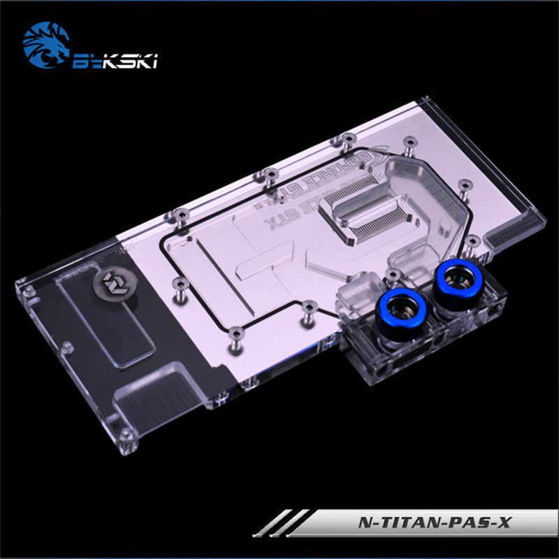 Bykski N-TITAN-PAS-X フルカバー GPU ウォーターブロック Vga GTX1080 1080ti タイタン XP タイタン × グラフィックスカード