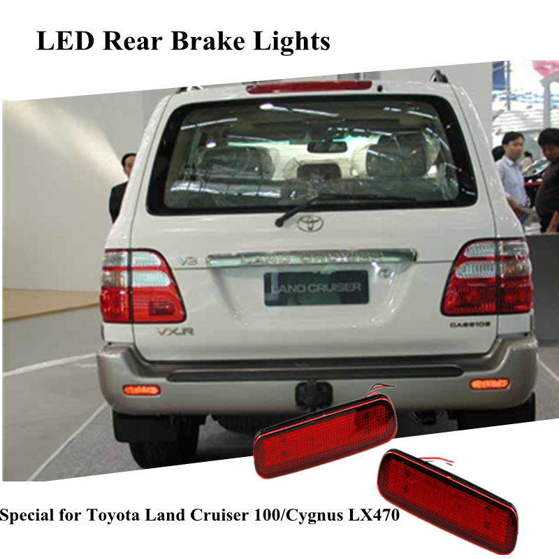 ФОТО For Toyota Land Cruiser 100/Cygnus LX470 LED Brake Tail Lamp Warning Parking Lights Red Rear Bumper Reflector Light Lamp on car
