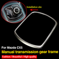 ABS Chrome manual panel decoration stickers decoration trim interior auto parts Fit for Mazda CX-5 CX5 2012-2014 1pc