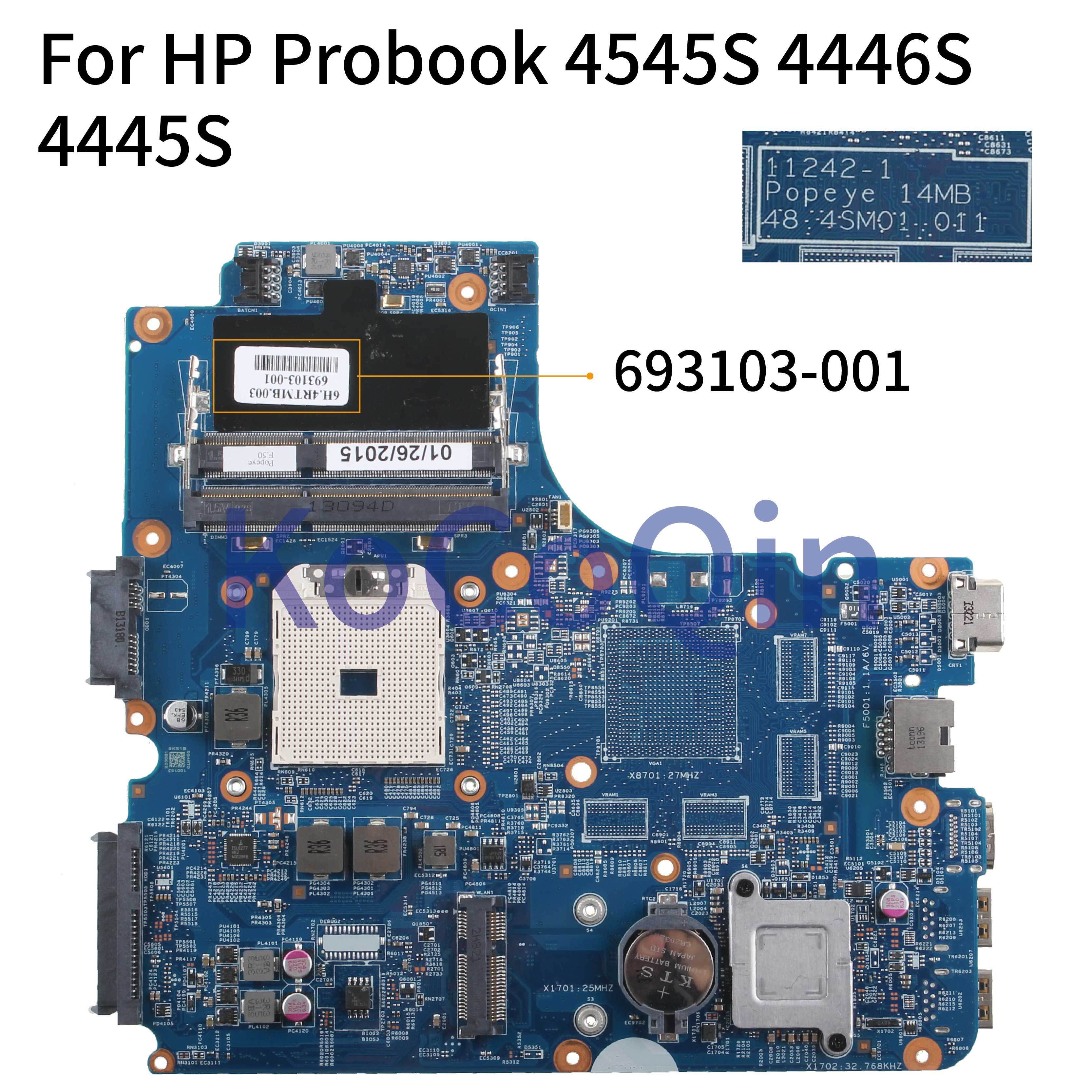 KoCoQin Laptop Motherboard For HP Probook 4545S 4445S 4540S 4440S Mainboard 693103-001 693103-501 11242-1 48.4SM01.011 AMD