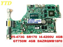 Original for ACER V5-473G laptop motherboard V5-473G SR170 I5-4200U 4GB GT750M 4GB DAZRQMB18F0 tested free shipping connectors