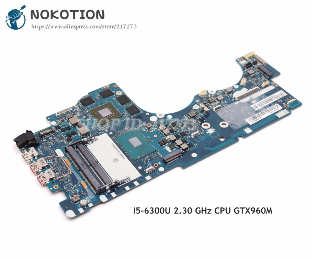 NOKOTION BY511 NM-A541 MAIN BOARD For Lenovo Ideapad Y700 Y700-15ISK Laptop Motherboard 15.6 Inch I5-6300U 2.30 GHz CPU GTX 960M by511 nm a541 laptop motherboard for lenovo lenovo ideapad y700 15isk y700 15isk 15 6 sr2fq i7 6700hq cpu gtx 960m main board